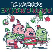 Hey! Merry Christmas! - The Mavericks