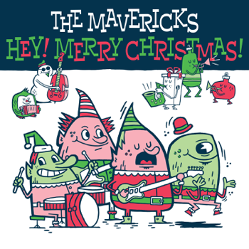 The Mavericks Hey! Merry Christmas! music review