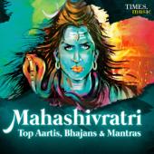 Mahashivratri - Top Aartis, Bhajans & Mantras