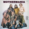 Mothermania: The Best of the Mothers, Frank Zappa & The Mothers of Invention