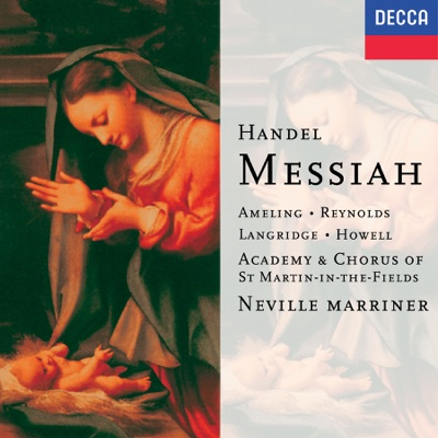 Handel: Messiah, HWV 56 - Academy of St. Martin in the Fields & Sir Neville Marriner album