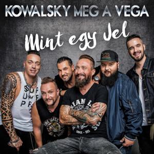 Kowalsky Meg A Vega - Mint Egy Jel