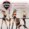 The Pussycat Dolls - Whatcha Think About That (feat. Missy Elliott) [feat. Missy Elliott] artwork