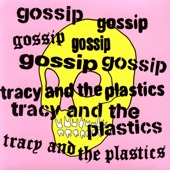 Tracy and The Plastics - Dawn Feather