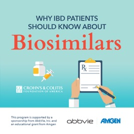 Why IBD Patients Should Know About Biosimilars: Why IBD Patients