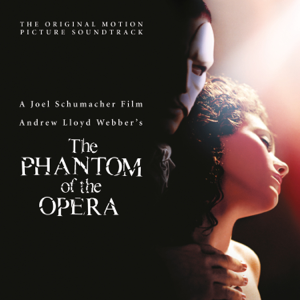 The Phantom of the Opera (Original Motion Picture Soundtrack) - Andrew Lloyd Webber & Cast of