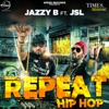 Repeat Hip Hop Single feat JSL Singh Single