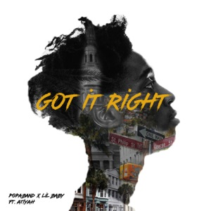 Got It Right (feat. Popaband & Baby) - Single Mp3 Download