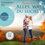 Alles, was du suchst - Lost in Love - Die Green-Mountain-Serie, Band 1 (Ungekürzte Lesung)