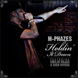 Holdin' It Down (feat. Emilio Rojas & Rich Rivera) - Single Mp3 Download