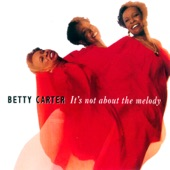 Betty Carter - Stay As Sweet As You Are