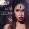 Wala Kelma - Mai Selim