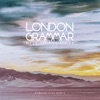 Hell To the Liars (Gorgon City Remix) - Single, London Grammar
