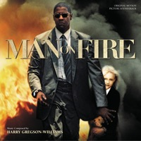 Harry Gregson-Williams: Man On Fire (iTunes)
