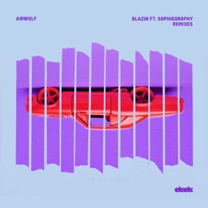 Airwolf - Blazin feat. Sophiegrophy [Double Agent Remix]