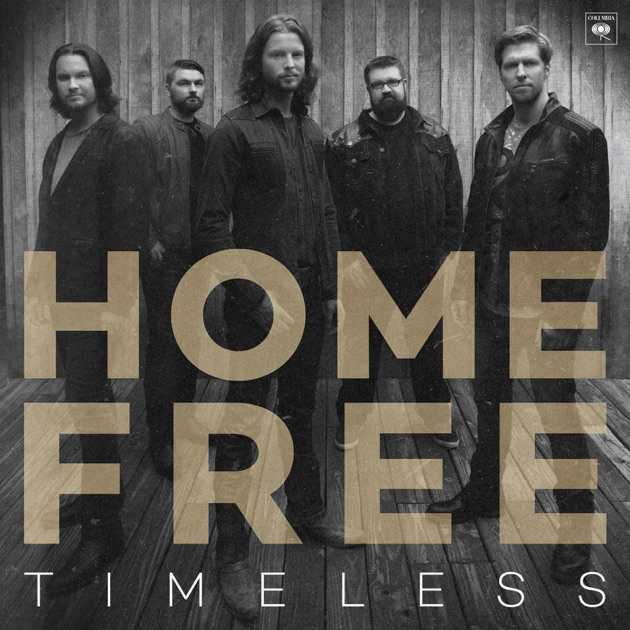 timeless by home free on itunes. Black Bedroom Furniture Sets. Home Design Ideas