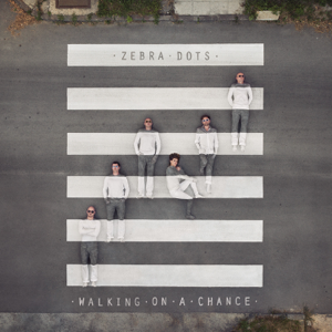Zebra Dots - Walking On a Chance (Deluxe Version)