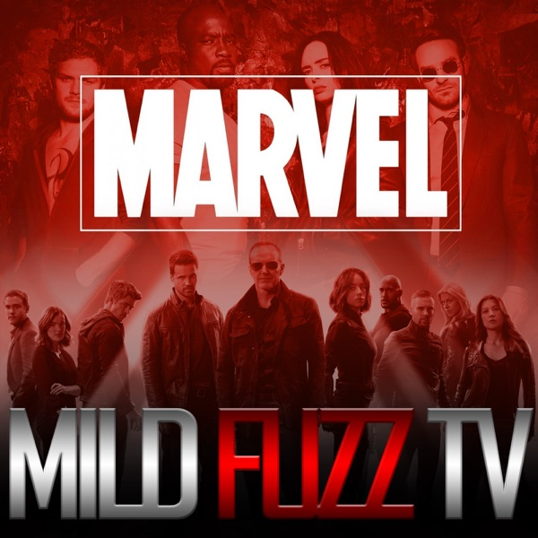 Marvel TV Talk (Mild Fuzz TV)