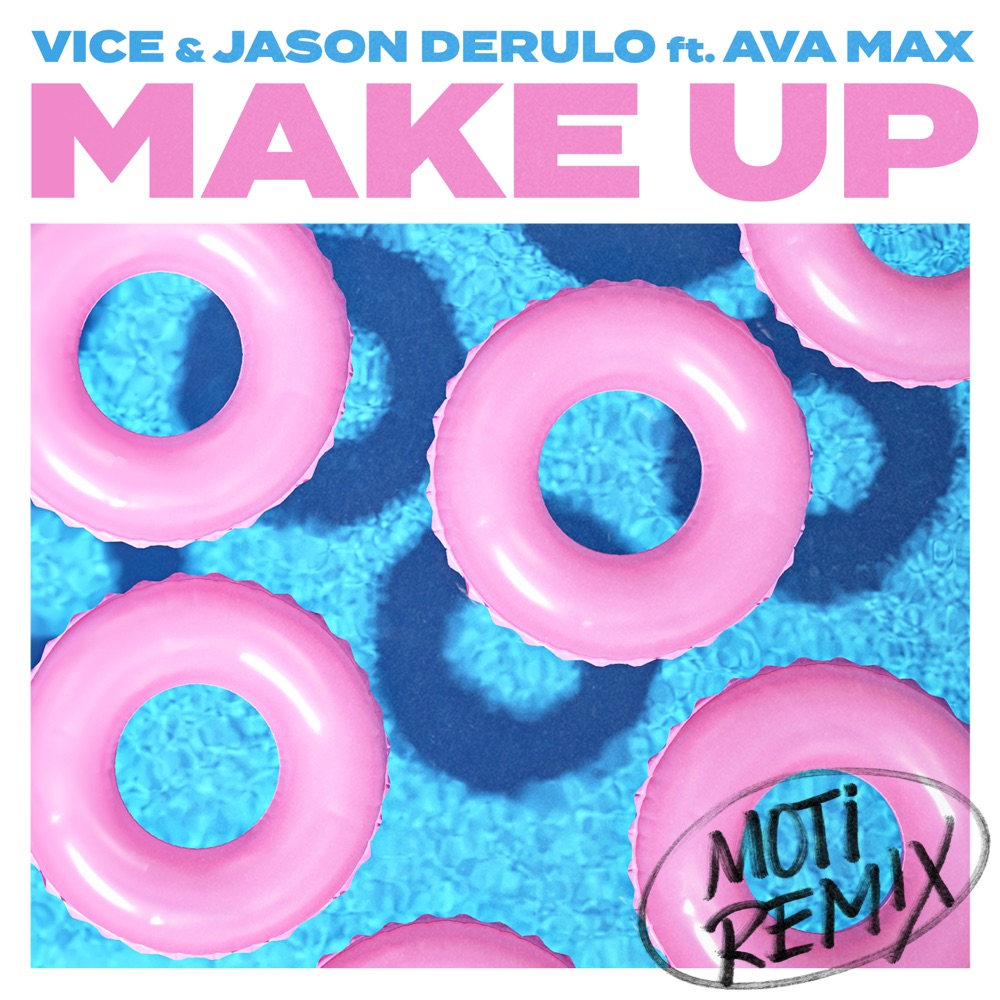 Vice & Jason Derulo - Make Up Ft. Ava Max (MOTi Remix)