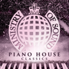 Piano House Classics - Ministry of Sound - Various Artists