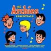 Essentials, The Archies