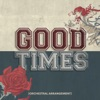 Good Times (Orchestral Arrangement) - Single ジャケット写真
