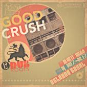 Good Crush-Good Crush