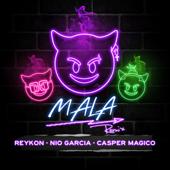 Mala (feat. Nio Garcia & Casper Mágico) [Remix]