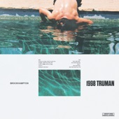 BROCKHAMPTON - 1998 TRUMAN