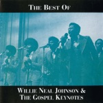Willie Neal Johnson & The Gospel Keynotes - Jesus You've Been Good To Me