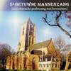 Betuwse Mannenkoren & Jan Quintus Zwart - 5e Betuwse Mannenzang: Niet ritmische psalmzang met bovenstem kunstwerk