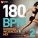 Power Music Workout - 180 BPM Running Workout Mix Vol. 2 (60 Min Non-Stop Running Mix [180 BPM])