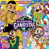 INTERNATIONAL GANGSTAS (feat.Capo, 6ix9ine & SCH ) - Single Mp3 Download
