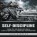 John Winters - Self-Discipline: How to Build Special Forces Self-Discipline (Unabridged)