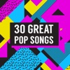 30 Great Pop Songs