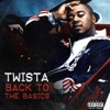 Back to the Basics - EP, Twista