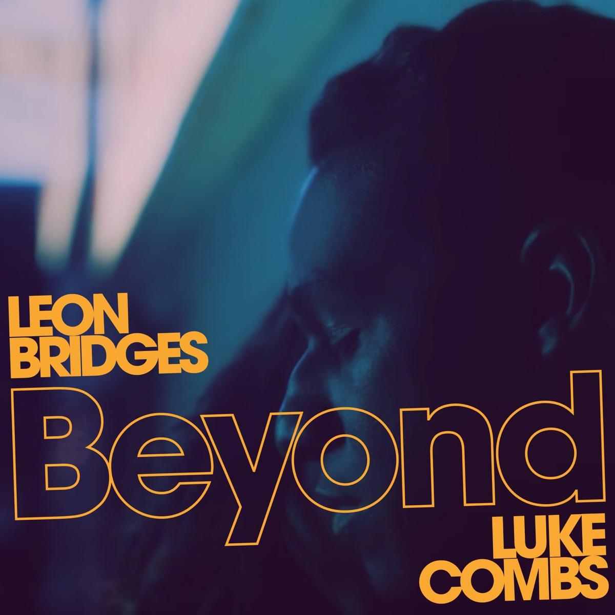 Beyond feat Luke Combs Live - Single Leon Bridges CD cover
