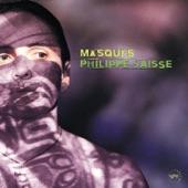 Philippe Saisse - Masques