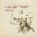 Willard Grant Conspiracy - Untethered