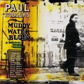 Paul Rodgers - I Can't Be Satisfied