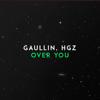 Gaullin & H.Gz - Over You artwork