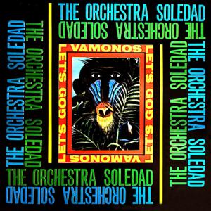 Orquesta Soledad - Salsa Candela