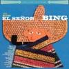 El Señor Bing Deluxe Edition
