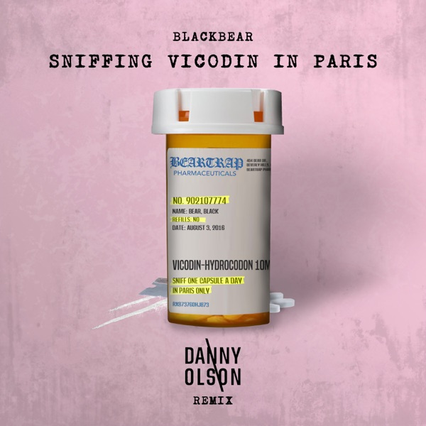Sniffing Vicodin In Paris (Danny Olson Remix) [feat. Danny Olson] - Single