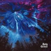 Holy Grove - Death of Magic