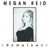 Megan Reid - Hometown artwork