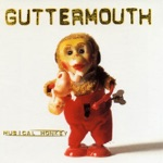 Guttermouth - What If?