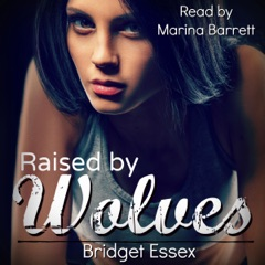Raised by Wolves (Unabridged)