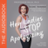 Maja Jovanovic - Hey Ladies, Stop Apologizing...and Other Career Mistakes Women Make: New 2017-2018 Edition (Unabridged)