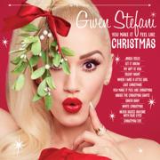 You Make It Feel Like Christmas - Gwen Stefani - Gwen Stefani